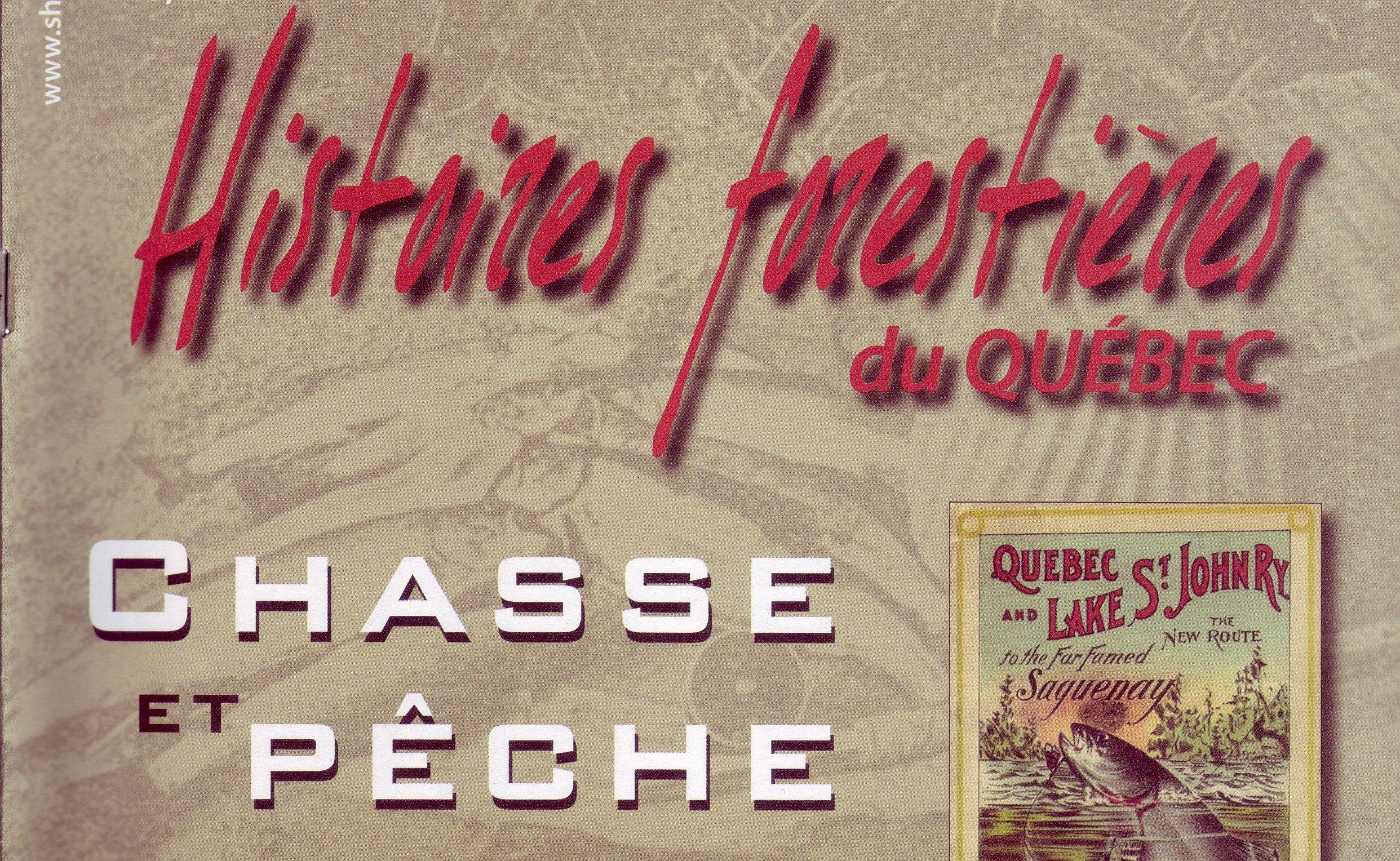 Couverture de la revue Chasse et pêche. Revue d'histoire forestière, vol. 5, no 2, automne 2013.