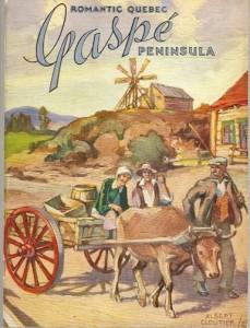 Couverture du guide Romantique Québec, Gaspé Peninsula (Québec: Provincial Tourist Bureau, Roads Department, 1935). L'image est signée par le peintre Albert Edward Cloutier.