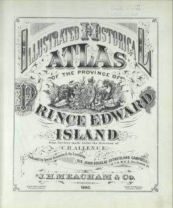 J. H. Meacham, 1880 Illustrated Historical Atlas of Prince Edward Island. Courtesy of Island Imagined.